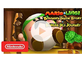 Video Preview - Mario & Luigi: Bowser's Inside Story + Bowser Jr's Journey Trailer
