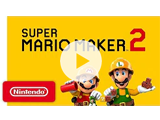 Video Preview - Super Mario Maker 2 Trailer